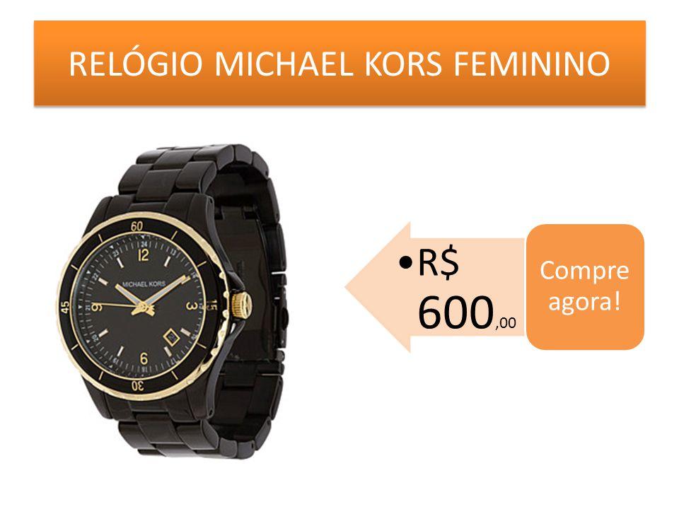 RELÓGIO MICHAEL KORS FEMININO R$ 600,00 Compre agora!