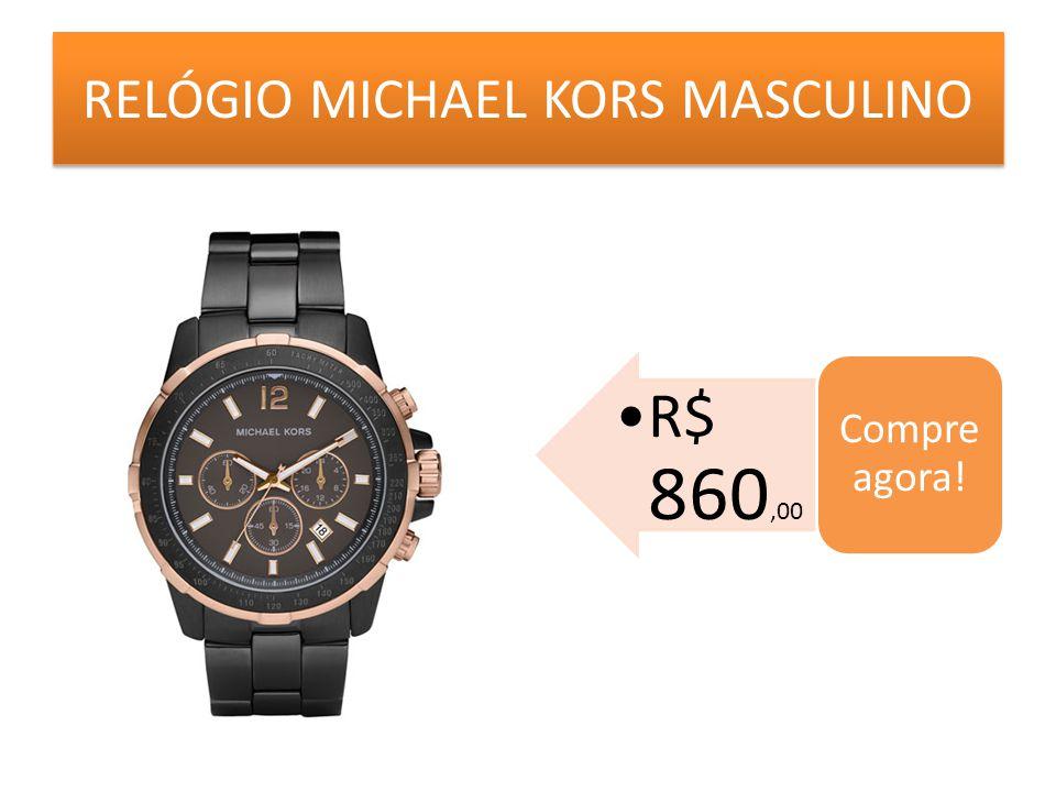 RELÓGIO MICHAEL KORS MASCULINO R$ 860,00 Compre agora!