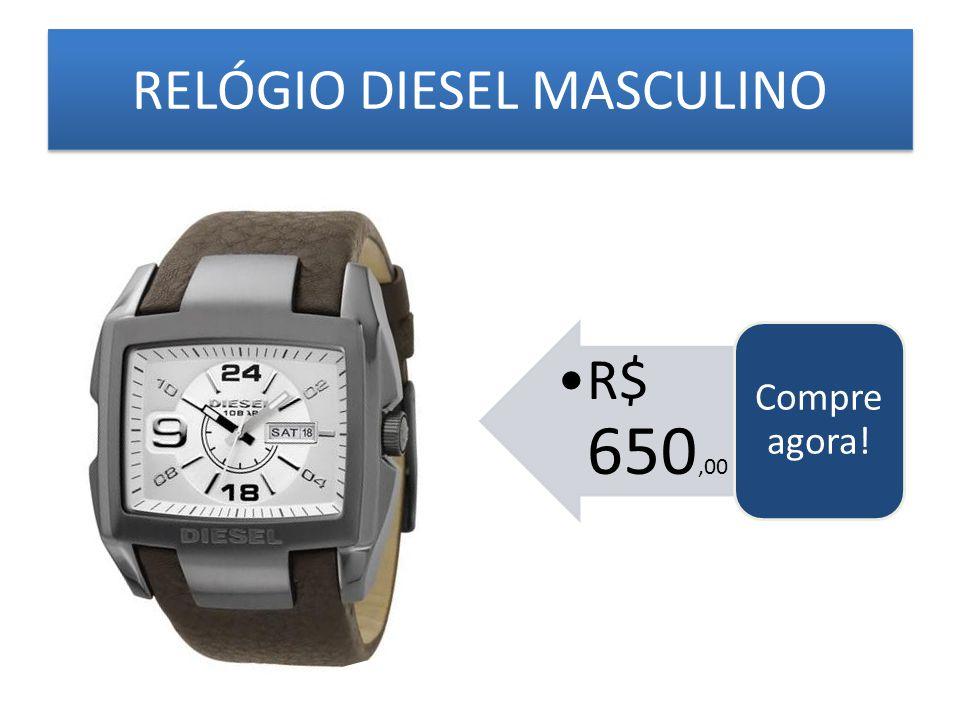 RELÓGIO DIESEL MASCULINO R$ 650,00 Compre agora!