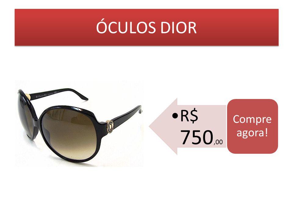 ÓCULOS DIOR R$ 750,00 Compre agora!