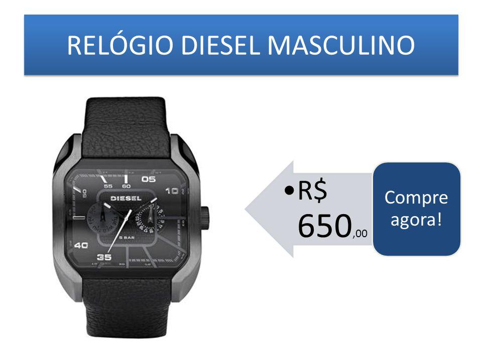 RELÓGIO DIESEL MASCULINO R$ 650,00 Compre agora !