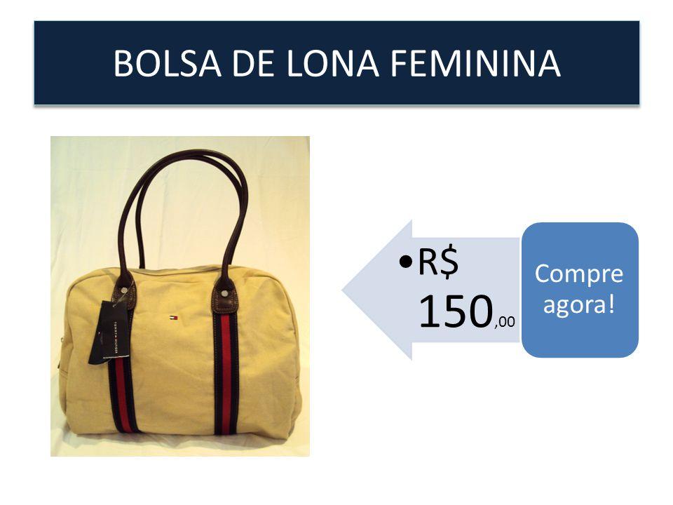BOLSA DE LONA FEMININA R$ 150,00 Compre agora!