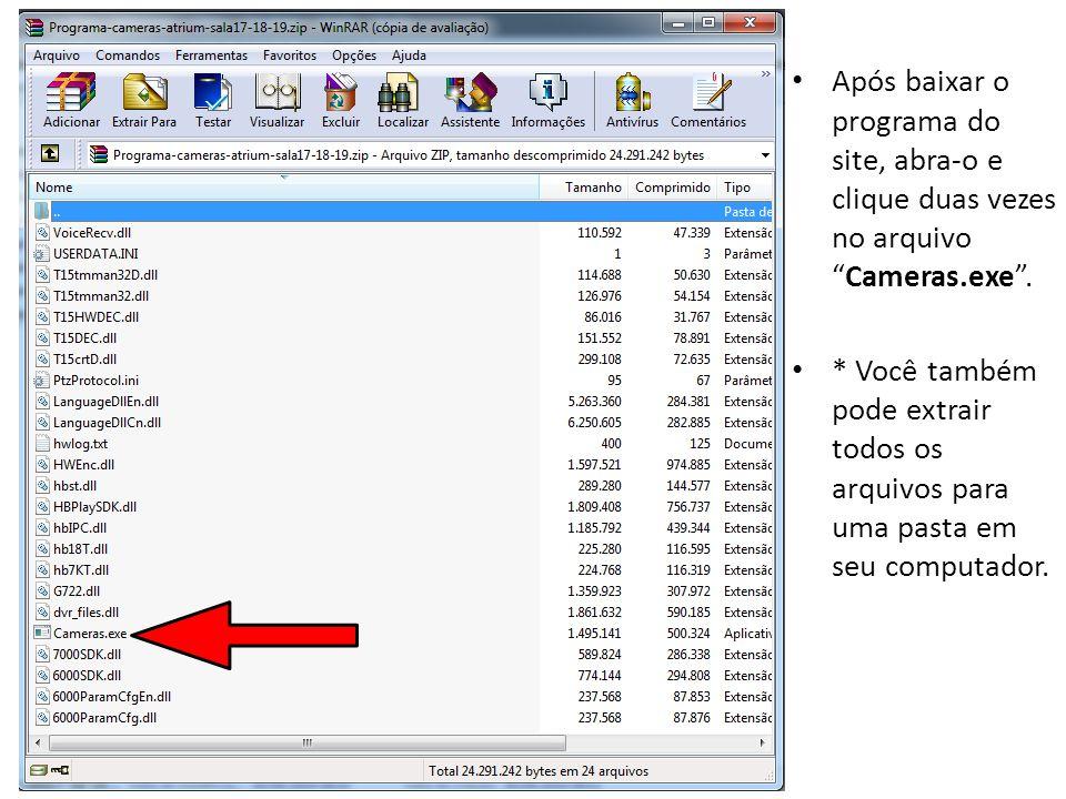 Após baixar o programa do site, abra-o e clique duas vezes no arquivo Cameras.exe .