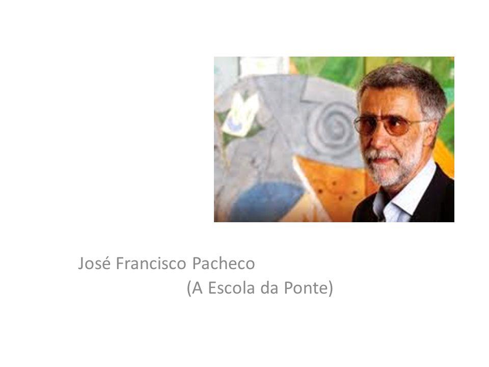 José Francisco Pacheco (A Escola da Ponte)