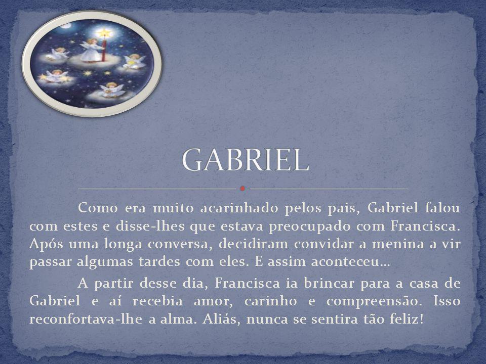 O Menino Jesus, que andava pelo Mundo na companhia de alguns Anjos, não foi indiferente à atitude de Gabriel e dos seus pais.