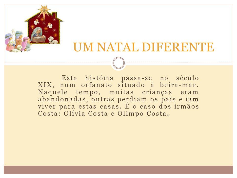 O orfanato Vieira e Brito era gerido por duas irmãs, a Amélia e a Camélia.
