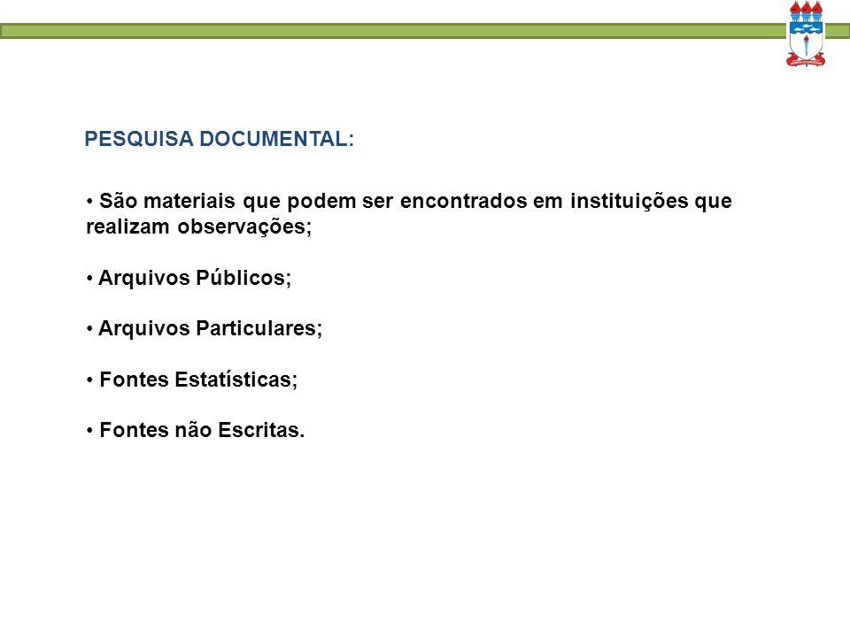 ESCALA: É um instrumento científico de observação: Nominal; Ordinal; Intervalo.