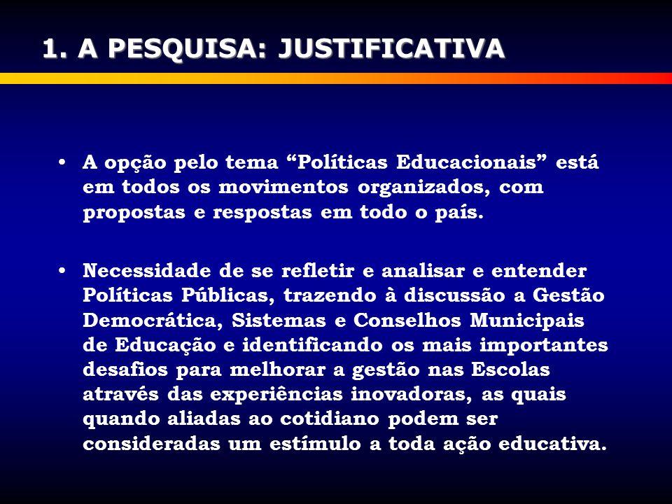 A opção pelo tema Políticas Educacionais está em todos os movimentos organizados, com propostas e respostas em todo o país.
