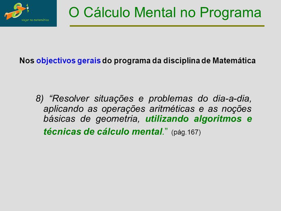 """8) """"Resolver situações e problemas do dia-a-dia, aplicando as operações aritméticas e as noções básicas de geometria, utilizando algoritmos e técnicas"""