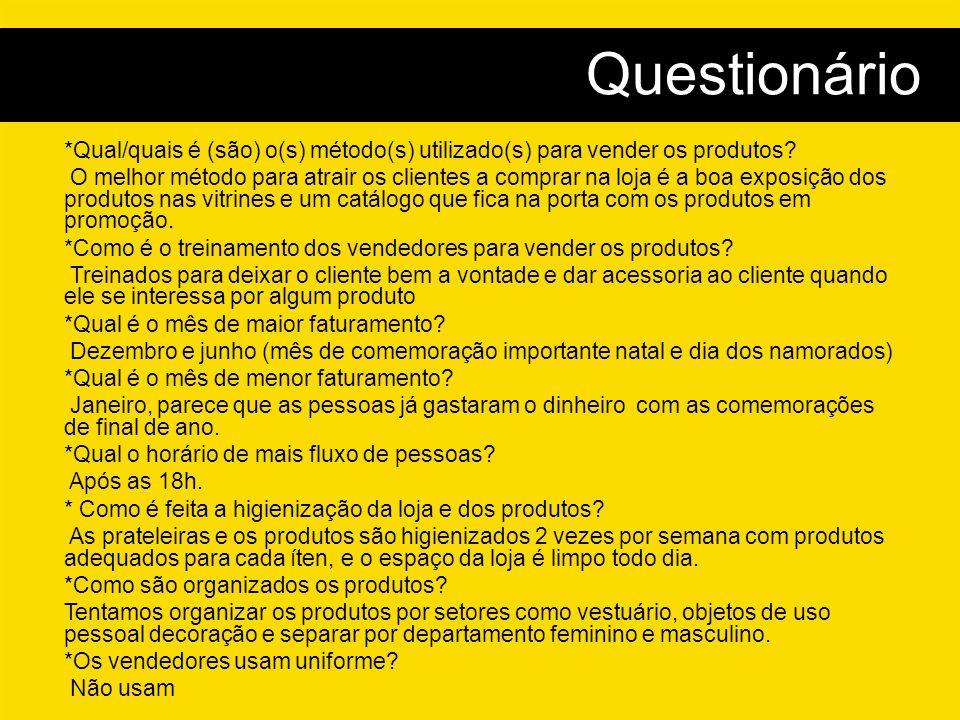 *Qual/quais é (são) o(s) método(s) utilizado(s) para vender os produtos.