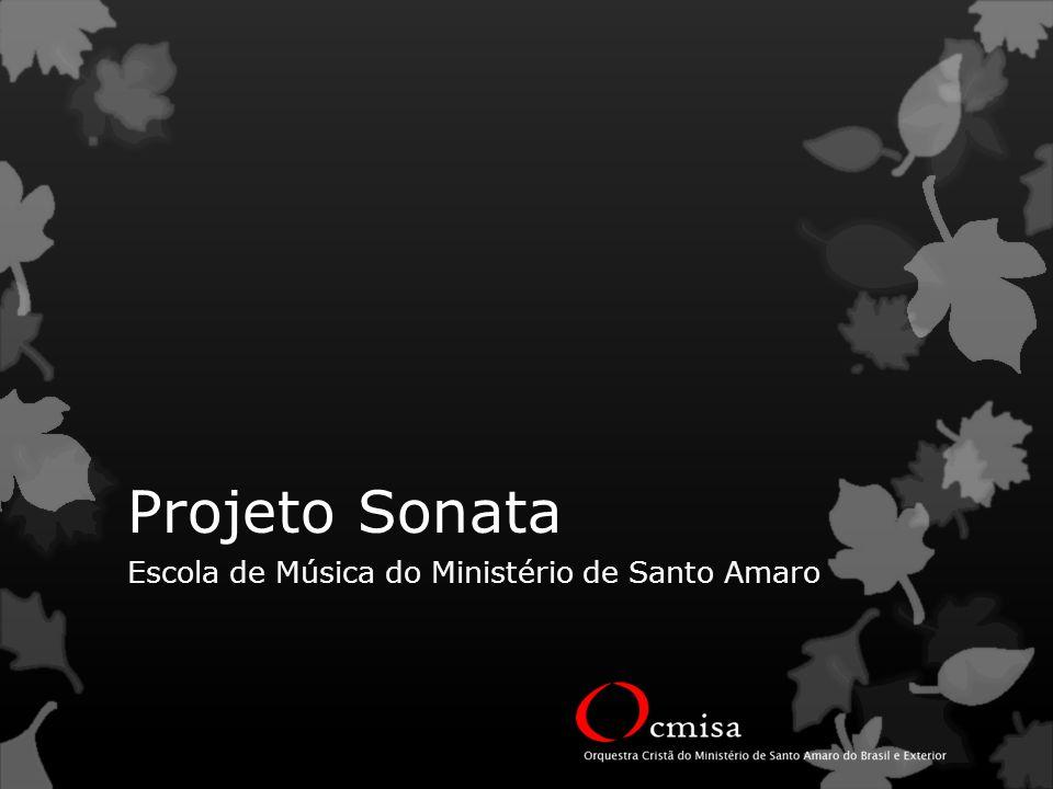 Projeto Sonata Escola de Música do Ministério de Santo Amaro