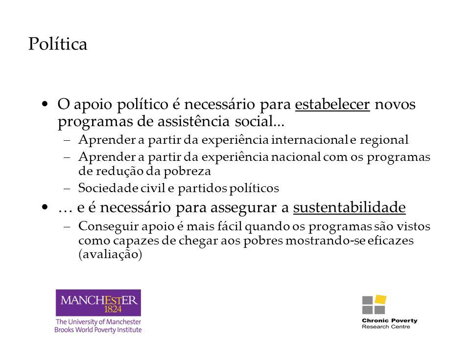Política O apoio político é necessário para estabelecer novos programas de assistência social...