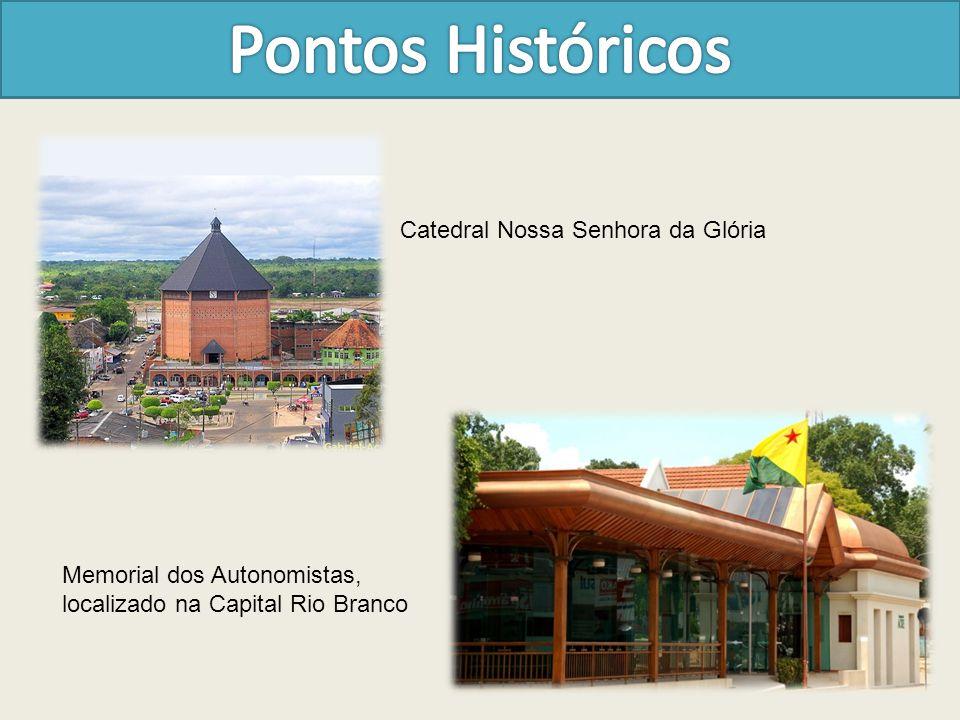 Catedral Nossa Senhora da Glória Memorial dos Autonomistas, localizado na Capital Rio Branco