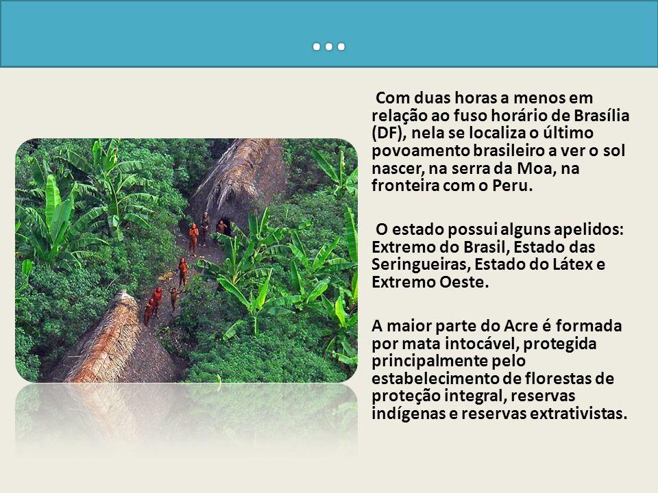 Segundo o escritor Leandro Tocantins, autor do livro Formação histórica do Acre.