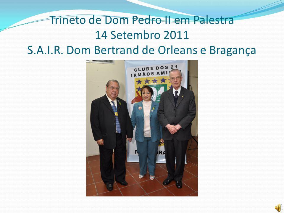 Trineto de Dom Pedro II em Palestra 14 Setembro 2011 S.A.I.R. Dom Bertrand de Orleans e Bragança