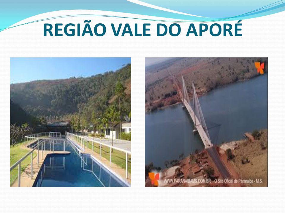 REGIÃO VALE DO APORÉ