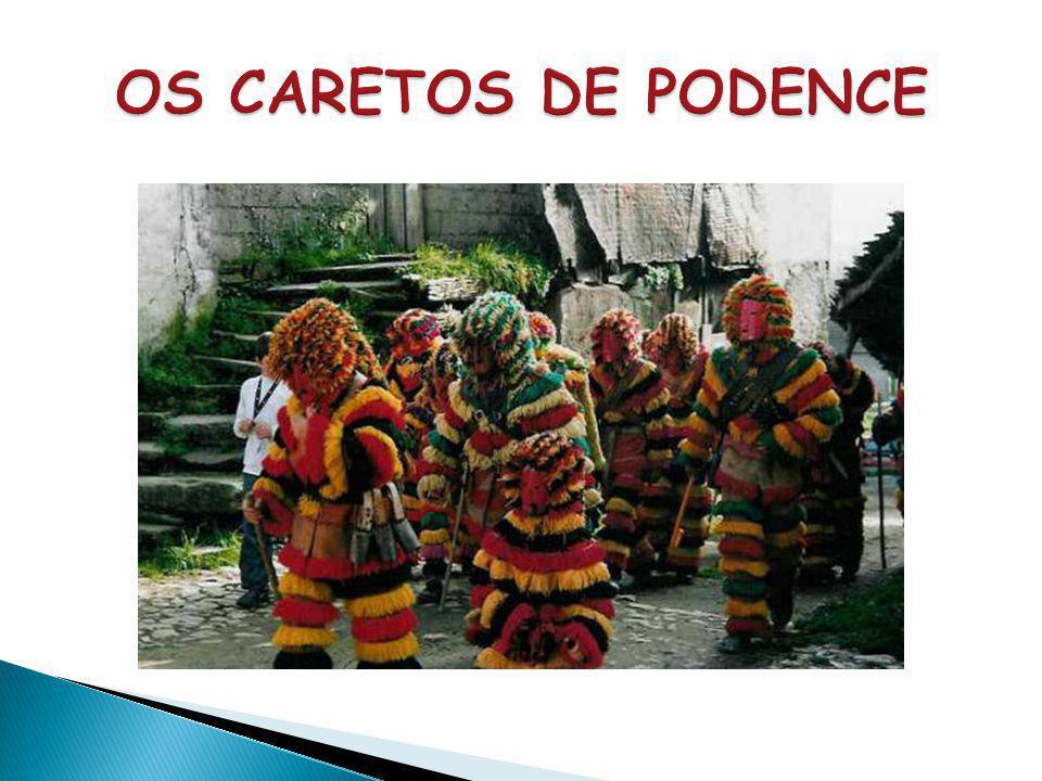  Nos dias de Carnaval, os Caretos surgem em magotes, de todos os sítios, percorrendo a aldeia em correrias desenfreadas, num clima fantástico e fasci