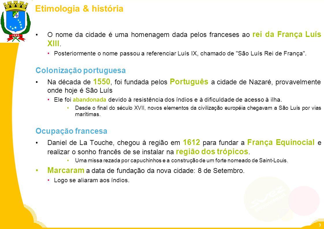 Etimologia & história O nome da cidade é uma homenagem dada pelos franceses ao rei da França Luís XIII. Posteriormente o nome passou a referenciar Luí
