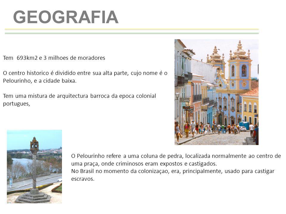 HISTORIA Salvador, a capital do Brasil portuges (1549-1763) Foi a primeira capital do Brasil de 1549 a 1763 a um ponto de convergencia das culturas europeu, africana e amerindia.