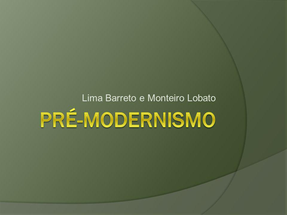 Lima Barreto e Monteiro Lobato