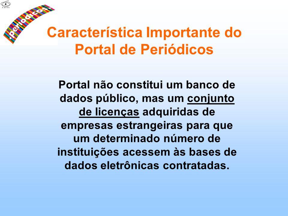 Portal não constitui um banco de dados público, mas um conjunto de licenças adquiridas de empresas estrangeiras para que um determinado número de inst