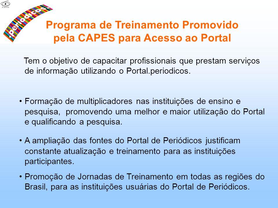 Tem o objetivo de capacitar profissionais que prestam serviços de informação utilizando o Portal.periodicos. Formação de multiplicadores nas instituiç
