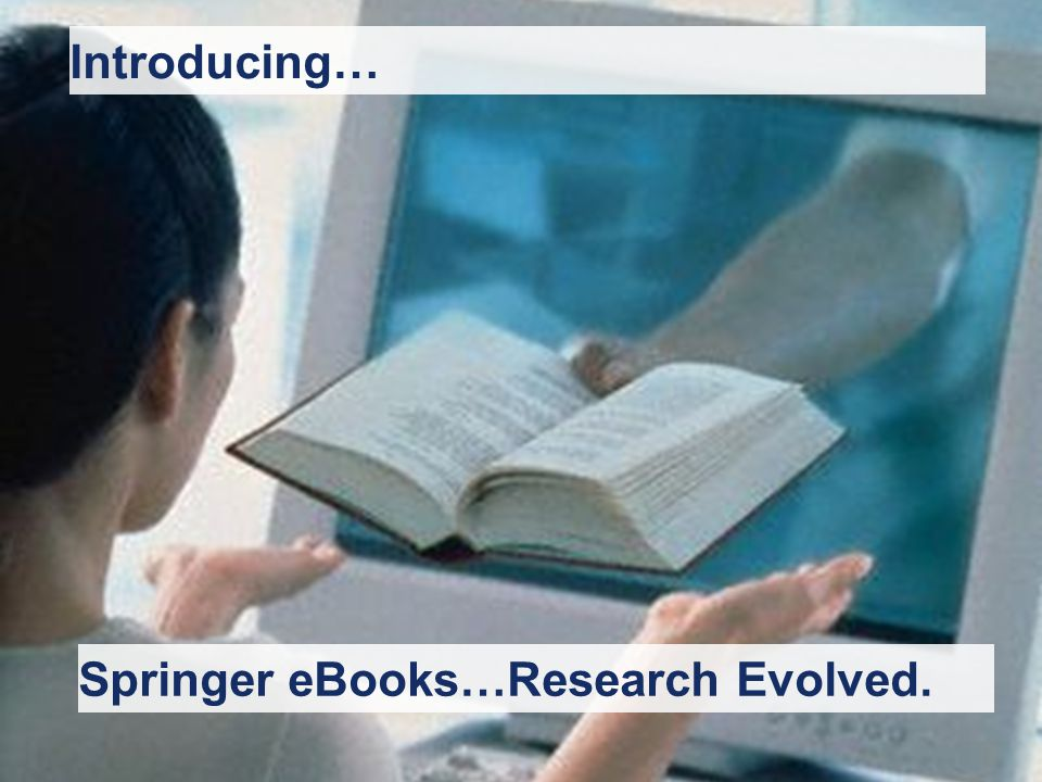 I. Reiss Setembro 2007 | Springer SP17 Springer eBooks…Research Evolved. Introducing…