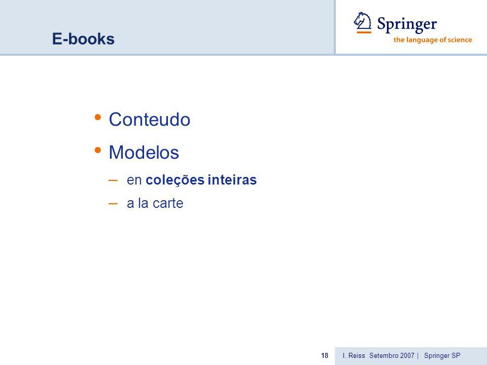 I. Reiss Setembro 2007 | Springer SP18 E-books Conteudo Modelos – en coleções inteiras – a la carte