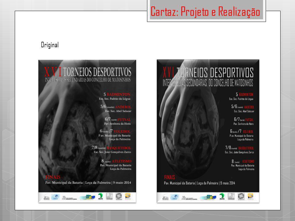 Cartaz: Projeto e Realização Original