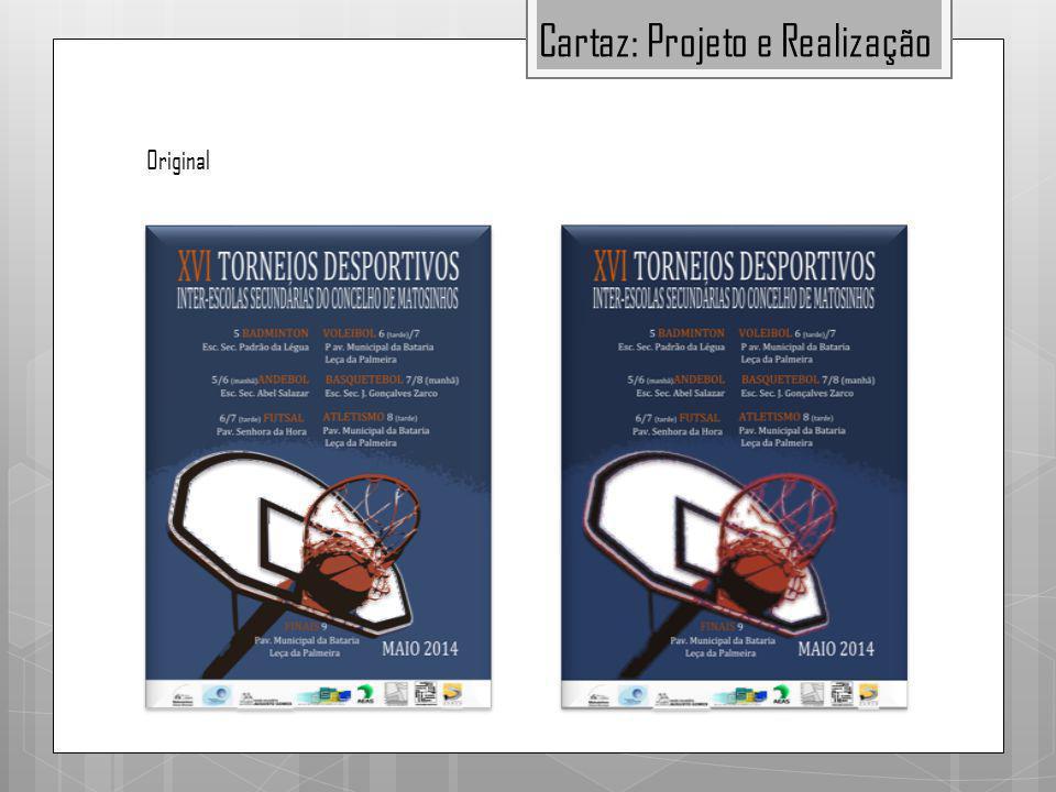 Original Cartaz: Projeto e Realização