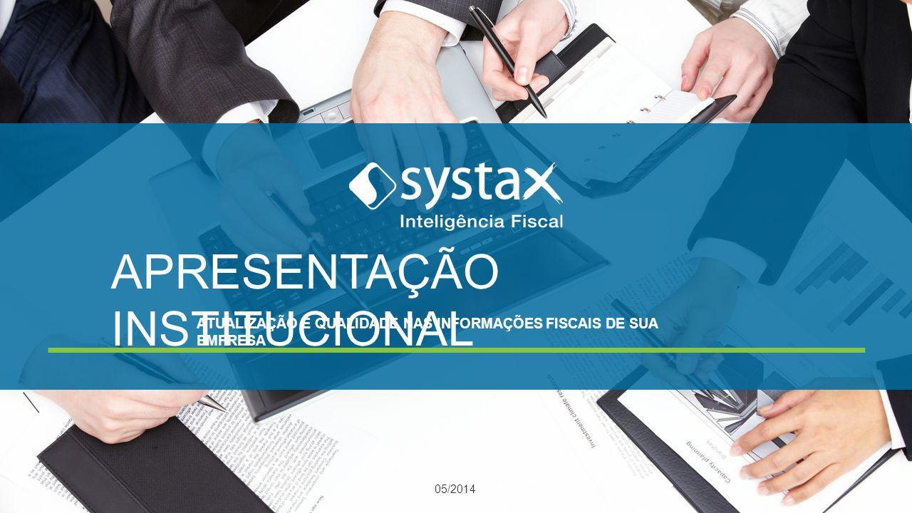 BREVE HISTÓRICO Com a aquisição da FISCOSoft Editora pela Thomson Reuters, em meados de março de 2012, a FISCOSoft Sistemas, responsável por um conjunto de soluções que unem tecnologia e informação tributária, passou a se chamar SYSTAX Sistemas Fiscais.