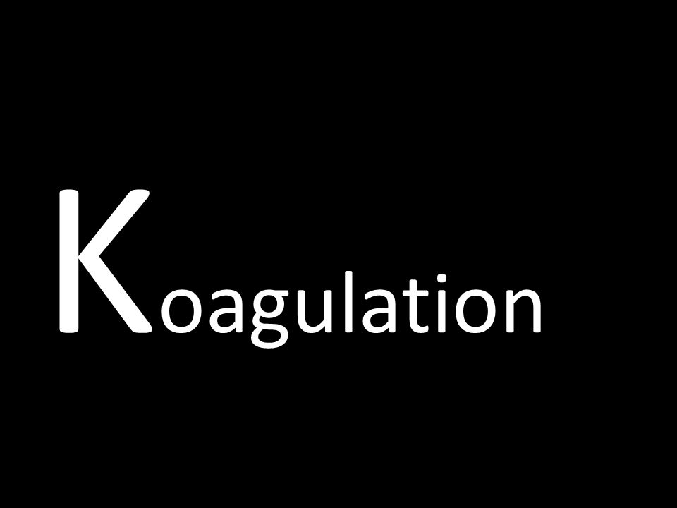 K oagulation