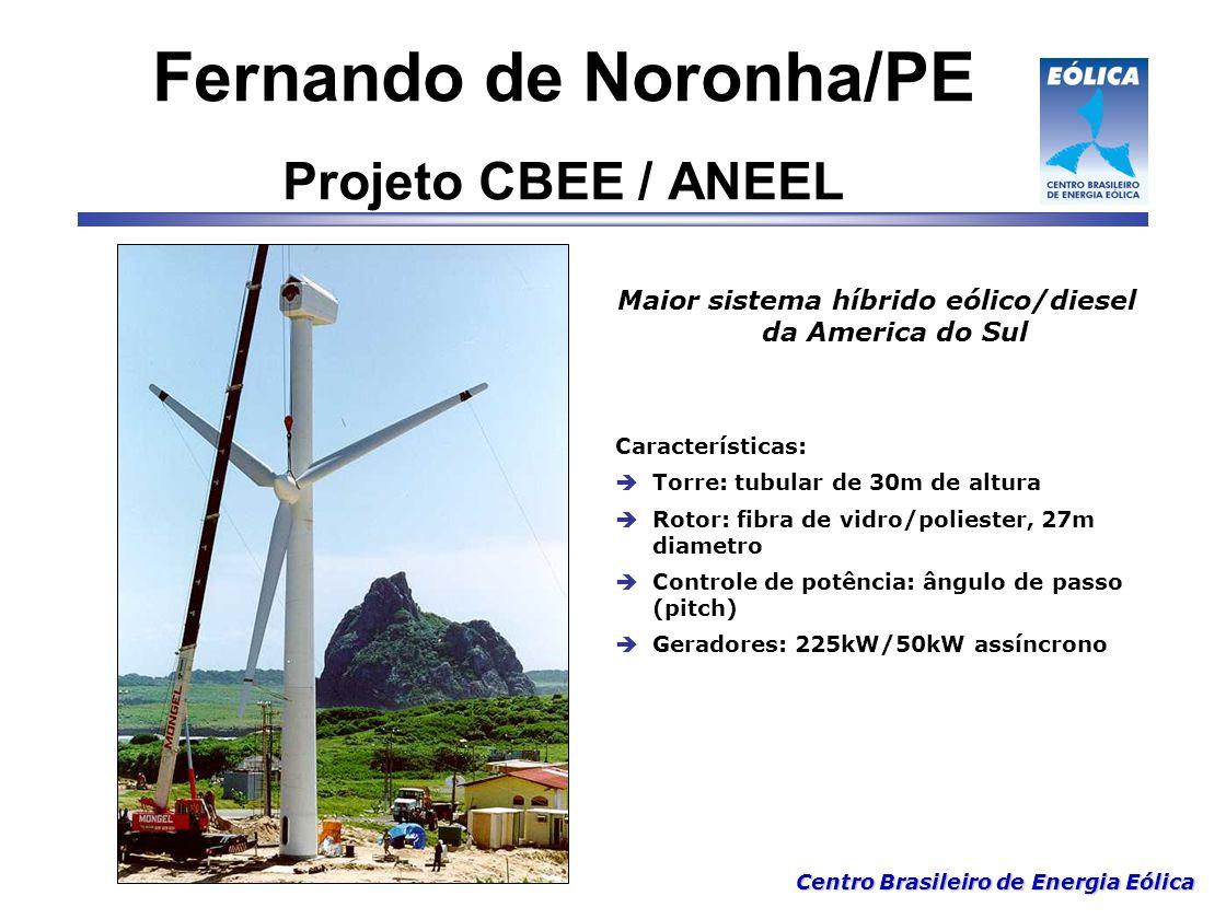 Centro Brasileiro de Energia Eólica Maior sistema híbrido eólico/diesel da America do Sul Características:  Torre: tubular de 30m de altura  Rotor:
