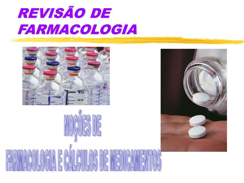 REVISÃO DE FARMACOLOGIA