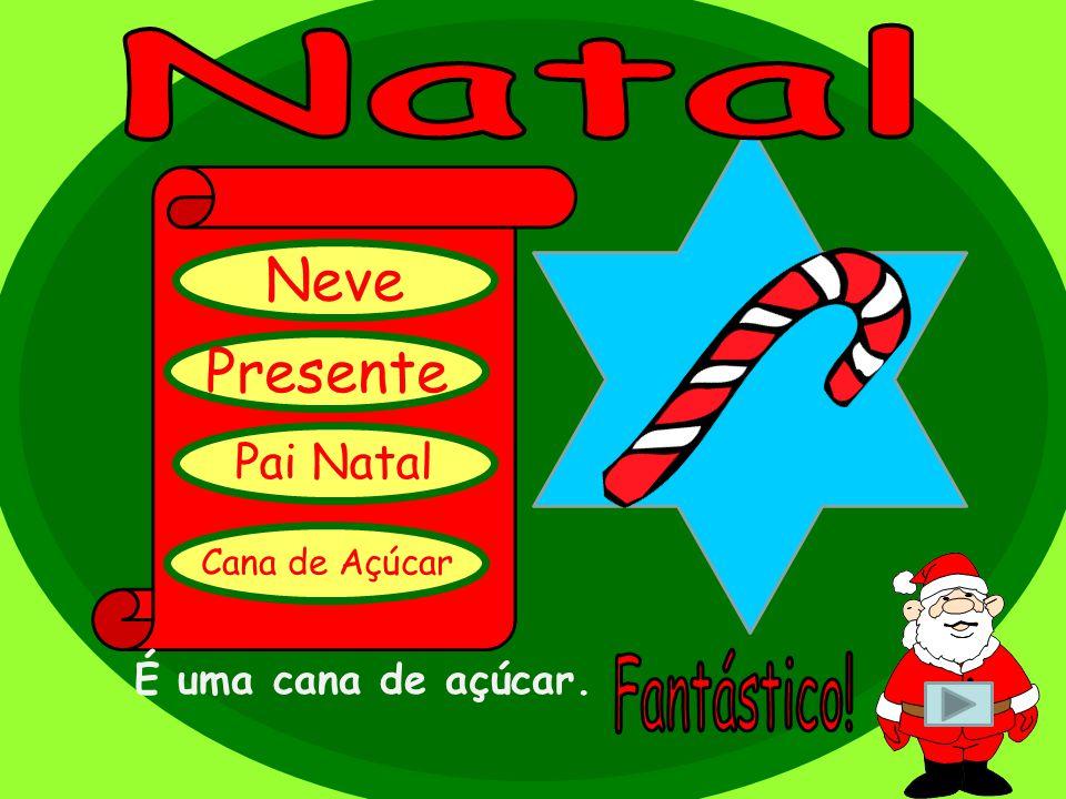 Neve Presente Pai Natal Cana de Açúcar É uma cana de açúcar.
