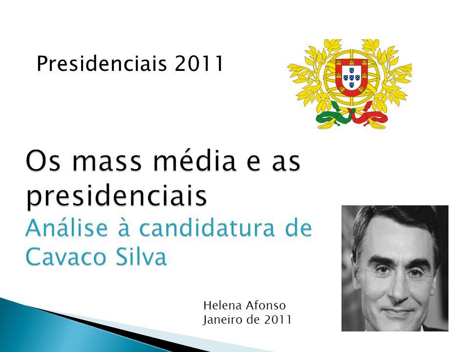 Presidenciais 2011 Helena Afonso Janeiro de 2011