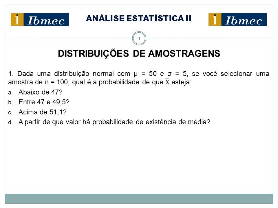 2 DISTRIBUIÇÕES DE AMOSTRAGENS 2.