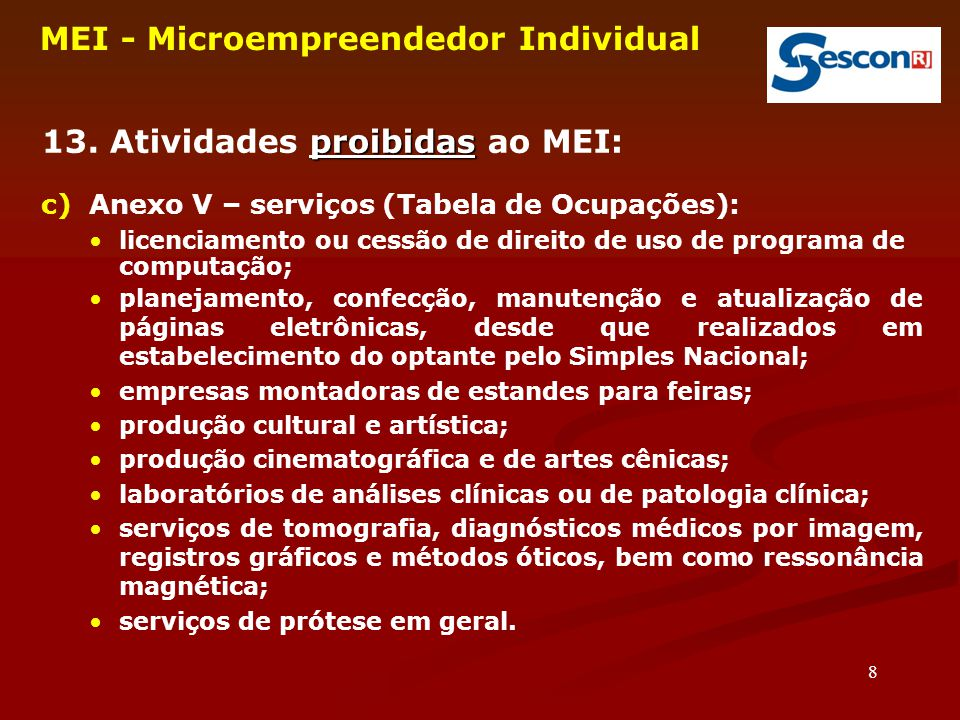 49 MEI - Microempreendedor Individual 50.