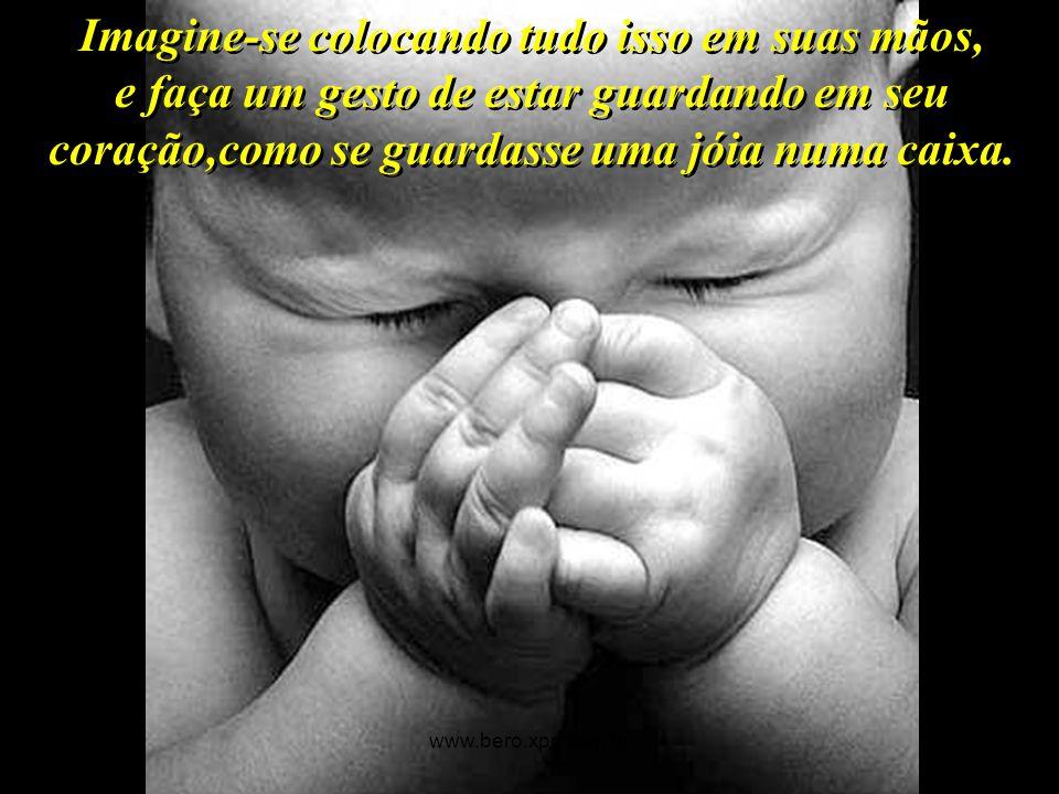 Momentos de felicidade, de amizade, de carinho, de paz, de amor. www.bero.xpg.com.br