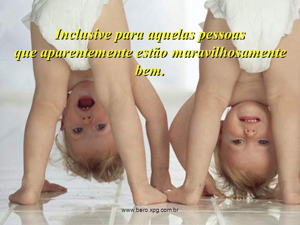 Como agradecimento, envie esta mensagem A quem você gosta, www.bero.xpg.com.br
