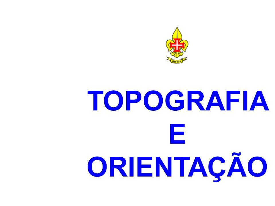 TOPOGRAFIA E ORIENTAÇÃO