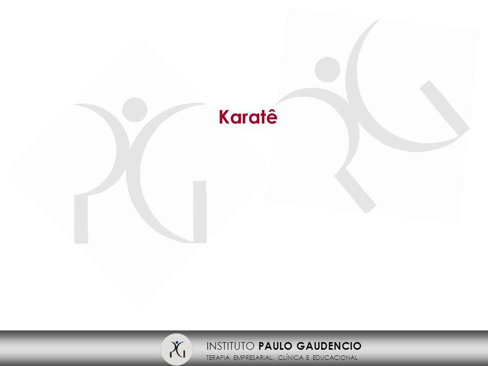 INSTITUTO PAULO GAUDENCIO TERAPIA EMPRESARIAL, CLÍNICA E EDUCACIONAL Karatê
