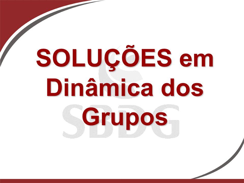 SOLUÇÕES em Dinâmica dos Grupos