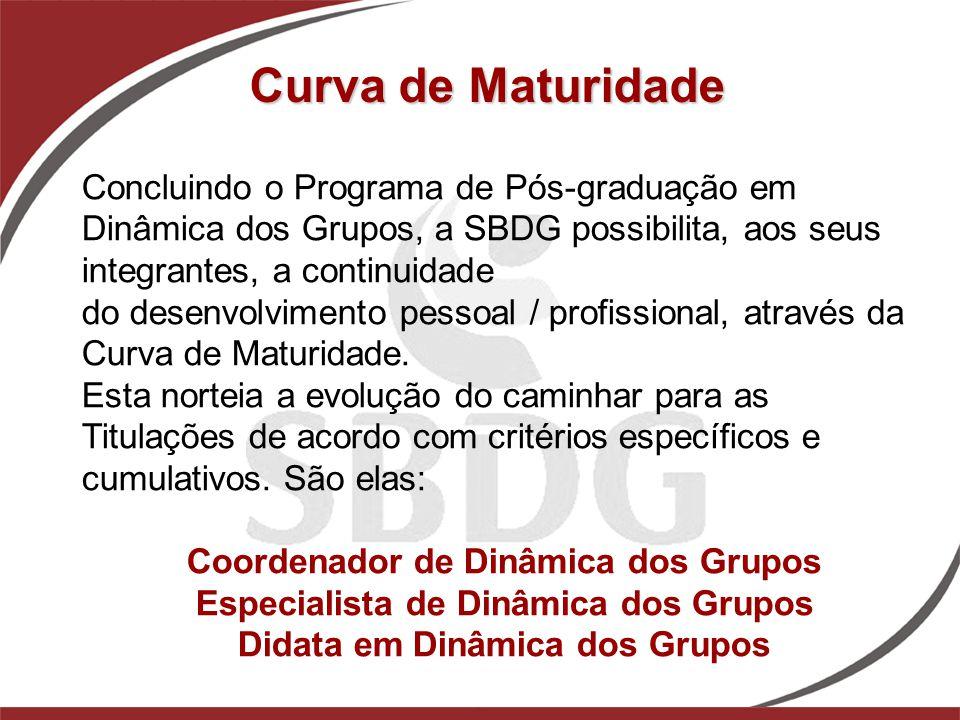 Concluindo o Programa de Pós-graduação em Dinâmica dos Grupos, a SBDG possibilita, aos seus integrantes, a continuidade do desenvolvimento pessoal / p