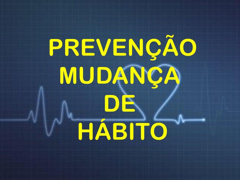 PREVENÇÃO MUDANÇA DE HÁBITO