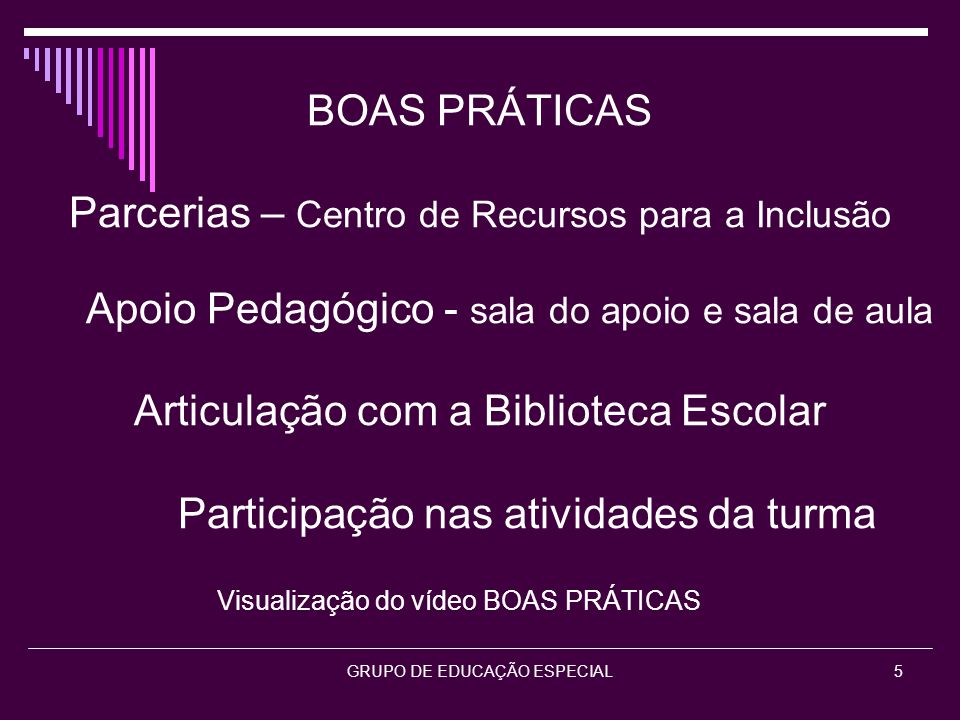 GRUPO DE EDUCAÇÃO ESPECIAL6 MUITO OBRIGADA PELA ATENÇÃO.