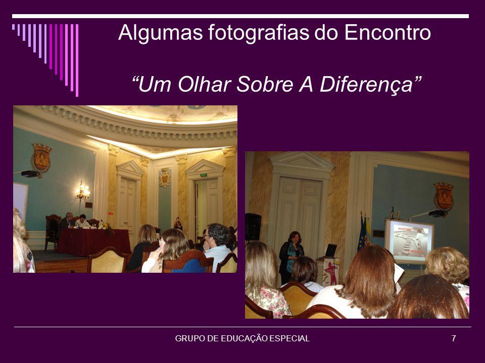 """Algumas fotografias do Encontro """"Um Olhar Sobre A Diferença"""" GRUPO DE EDUCAÇÃO ESPECIAL7"""