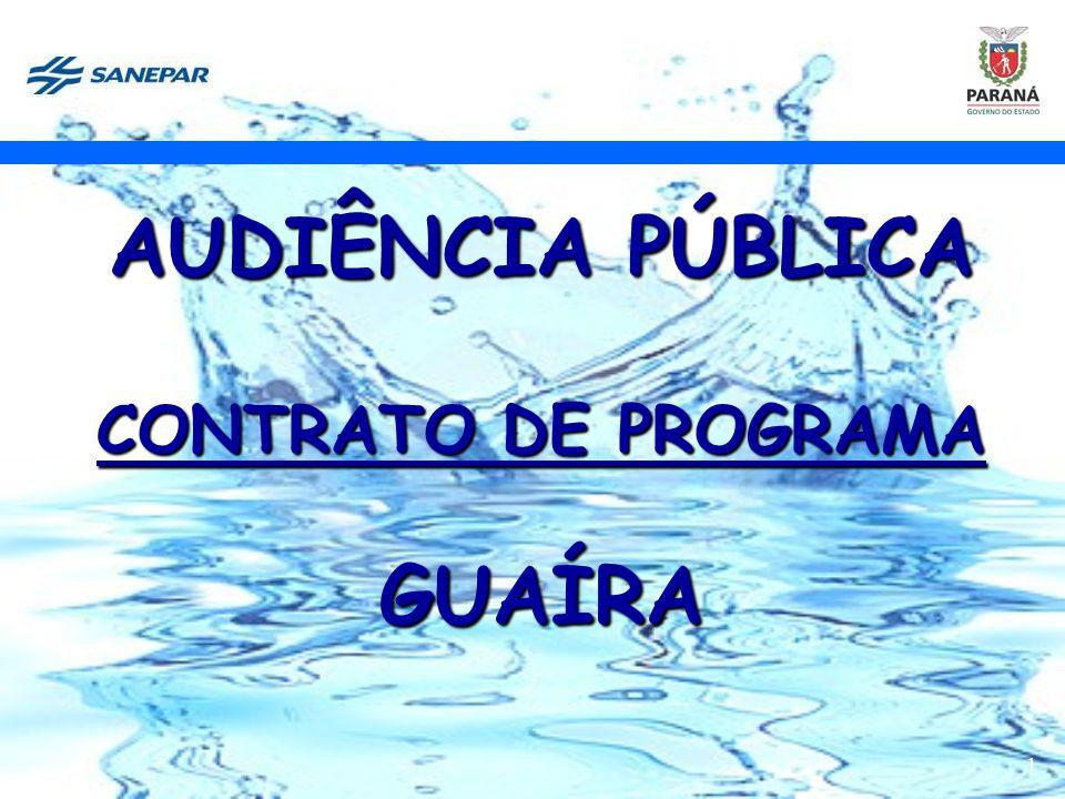 1 AUDIÊNCIA PÚBLICA CONTRATO DE PROGRAMA GUAÍRA