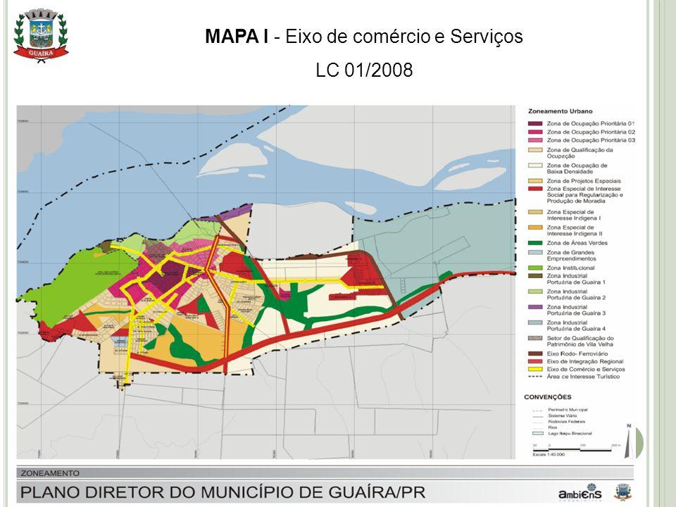 10 MAPA I - Eixo de comércio e Serviços LC 01/2008