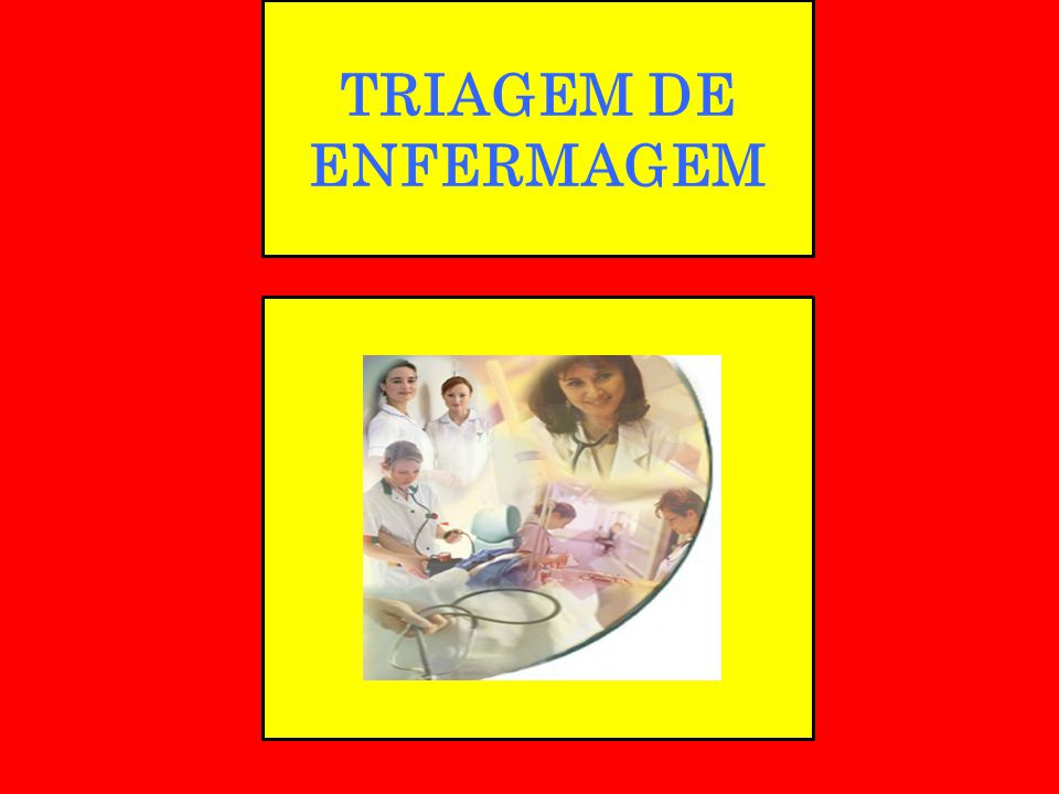 TRIAGEM DE ENFERMAGEM